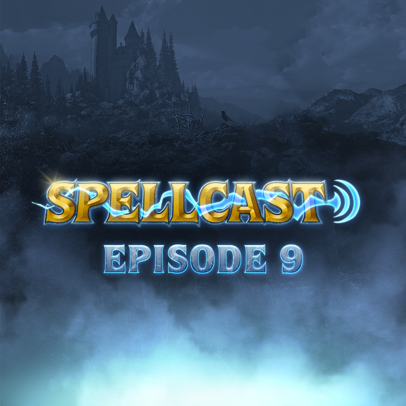Spellcast Episode 9