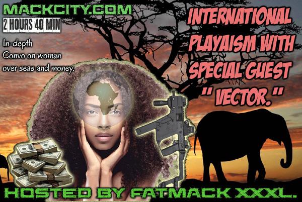 Interview with international Mackcity Playa