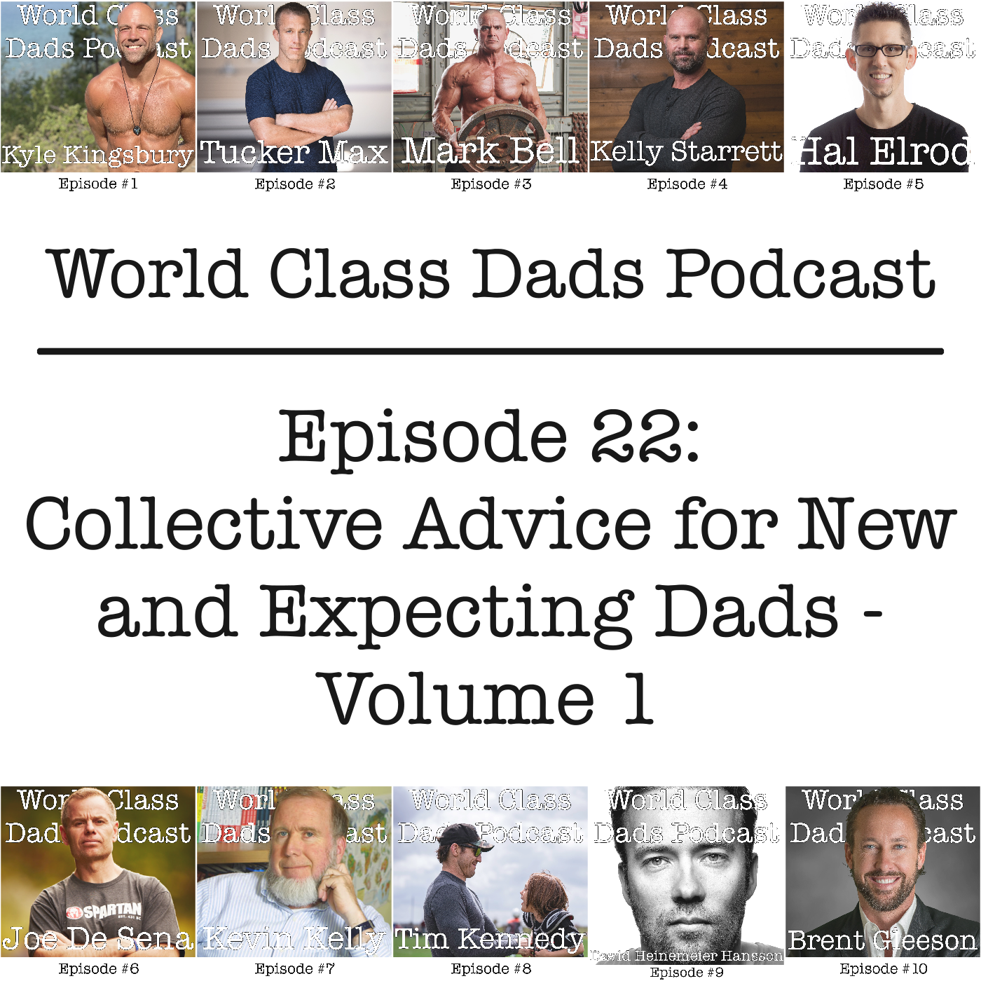 Collective Advice for New and Expecting Dads - Volume 1