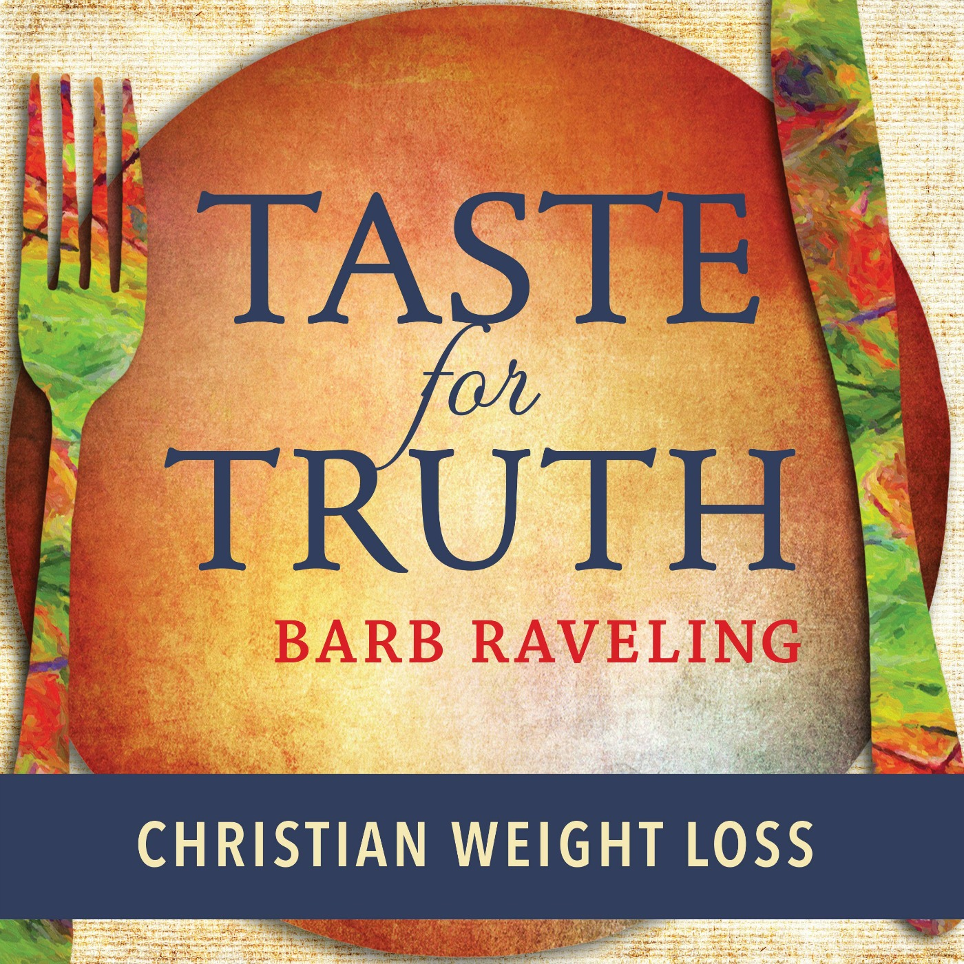 Artwork for 01 - Welcome to Taste for Truth Christian Weight Loss Podcast