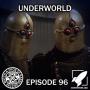 Artwork for Episode 96: Underworld (Minions: Origins)