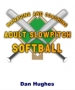 Artwork for 084-111117 In the Softball Corner - 2012 ASA Rule Changes
