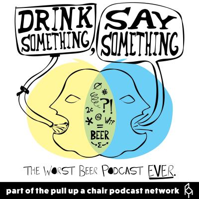 Drink Something, Say Something show image