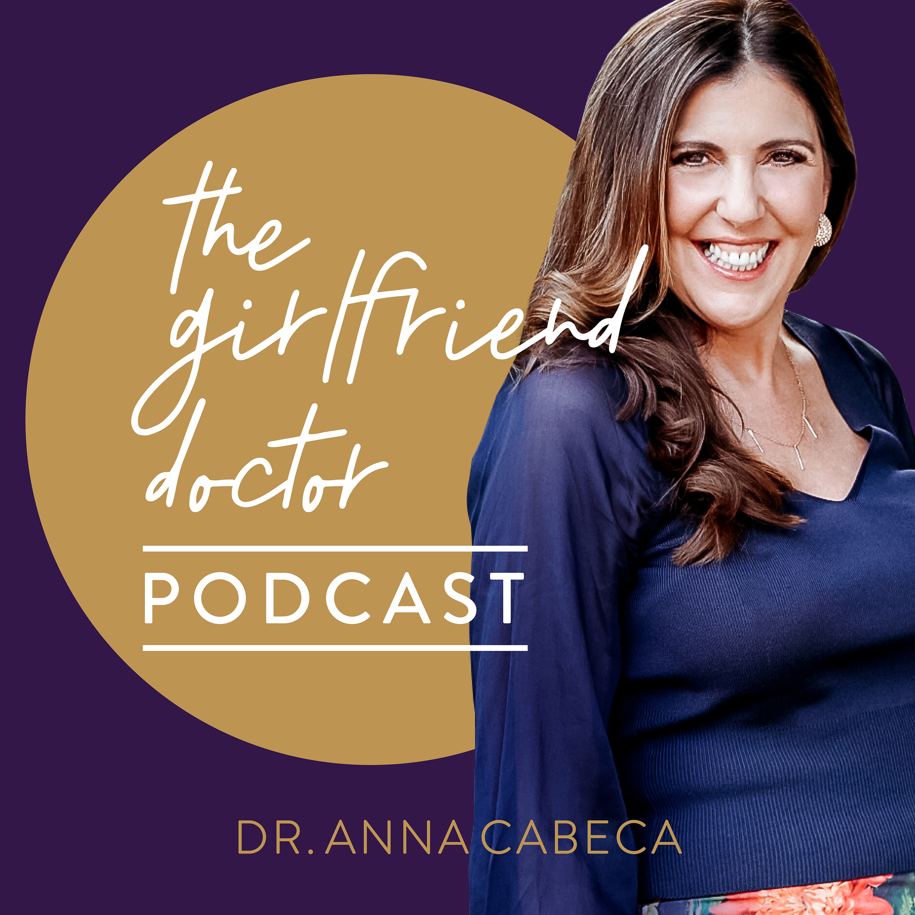 The Girlfriend Doctor w/ Dr. Anna Cabeca show art