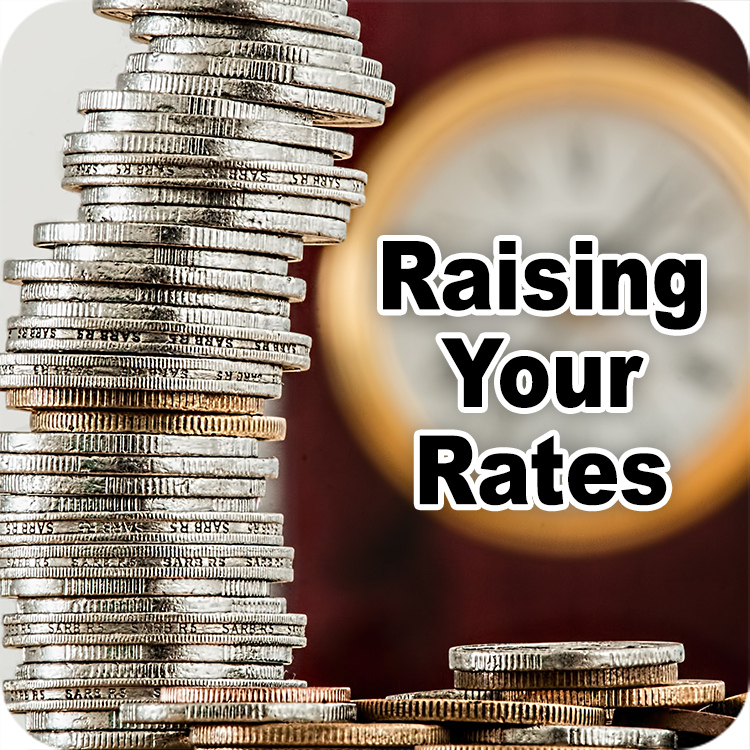 Raising Your Rates