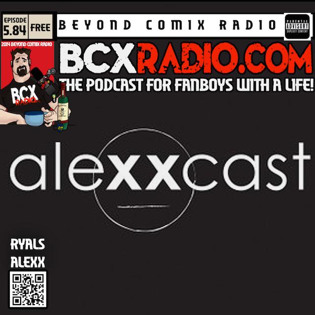 BCXradio 5.84 - Alexxcast