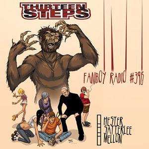 Fanboy Radio #396 - Hester, Satterlee & Mellon