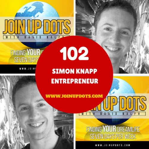 Podcast 102: Simon Knapp: Freedom To Launch Cherished Ideas Into The Air