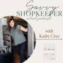 Artwork for 1. What to expect from the Savvy Shopkeeper Podcast