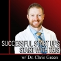 Artwork for Successful Start Ups START WITH THIS with Chris Green