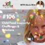 Artwork for TNC 106: Child Food Insecurity: Challenges & Solutions
