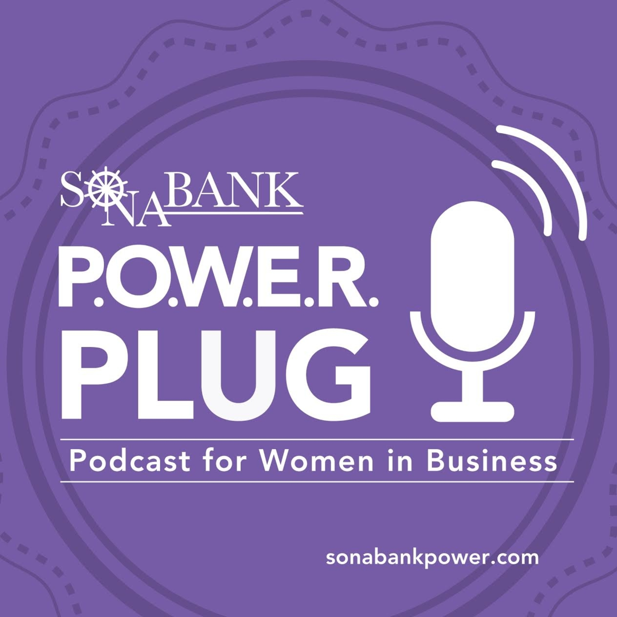 Sonabank P.O.W.E.R. Plug Podcast for Women in Business show art