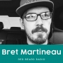 Artwork for #6: How To Stay Grounded When Chaos Surrounds You | Bret Martineau with Wunntee Unlimited
