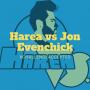 Artwork for Episode 7: Harea Vs. Jon Evenchick