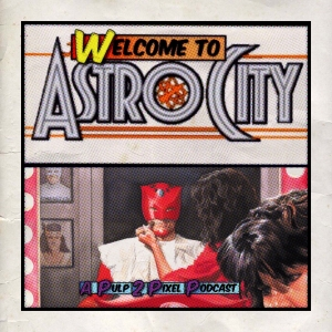 Episode #055 - Welcome to Astro City #22 Vol.2 #22