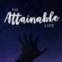 Artwork for The Attainable Life - 'When God Draws a Line'