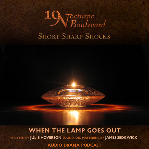 19 Nocturne - When the Lamp Goes Out - from guest producer James Sedgwick!