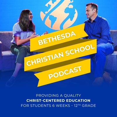 Bethesda Christian School Podcast show image