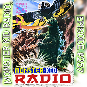 Monster Kid Radio #257 - Godzilla vs. the Sea Monster vs. Andy Campbell