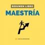 Artwork for Maestría - #140 - Un Resumen de Libros para Emprendedores