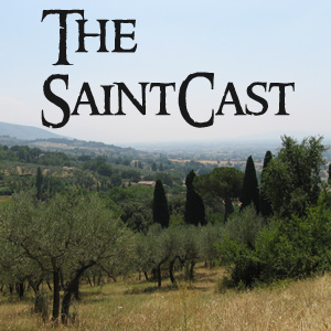 SaintCast Episode #76, Soundseeing in Assisi, Stanford college reunion, Catholic United for Faith, feedback +1.312.235.2278