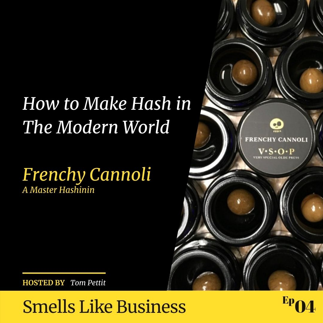 #4 - How to Make Hash in The Modern World - Frenchy Cannoli