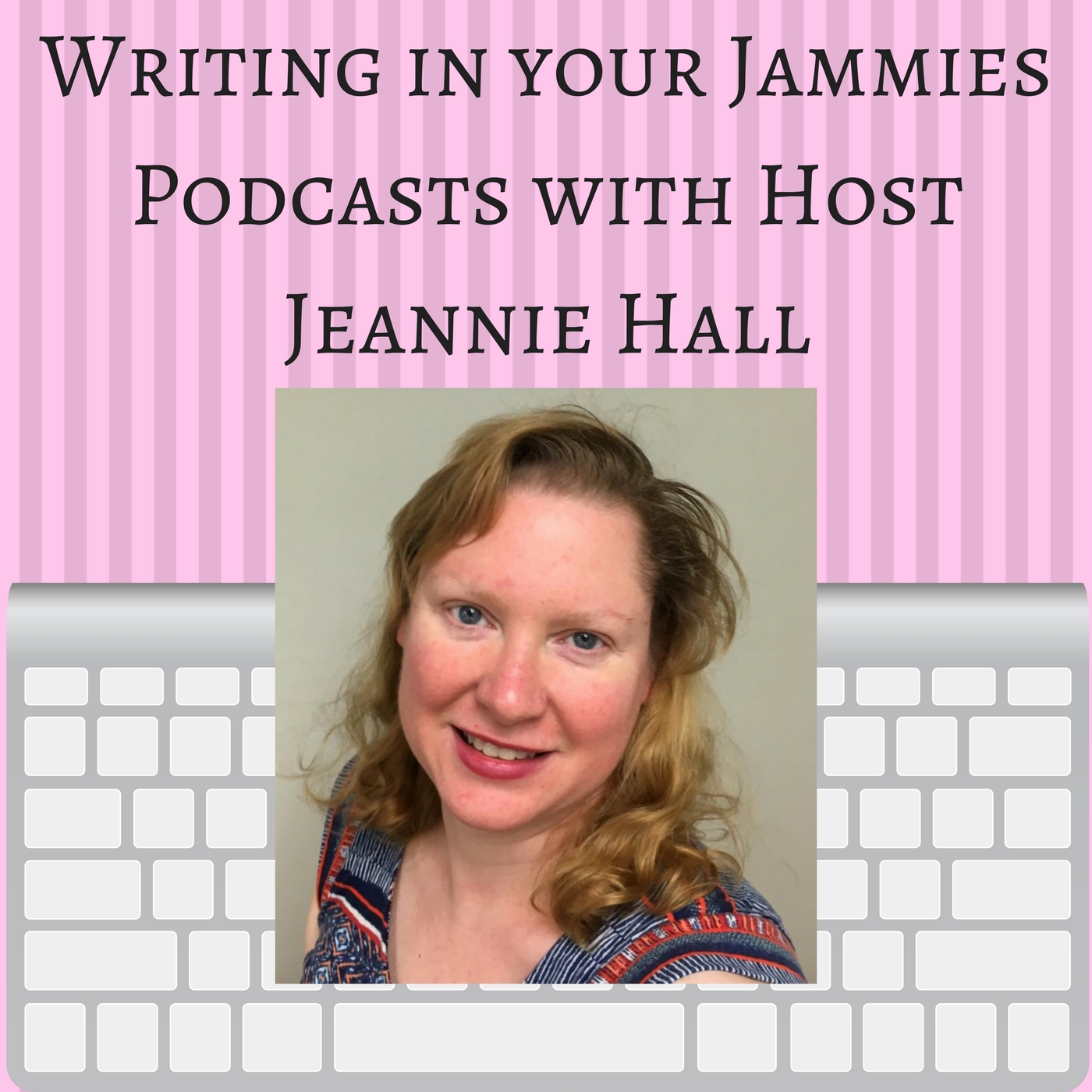 Artwork for Writing in your Jammies Podcast 009: Writing Best Practices