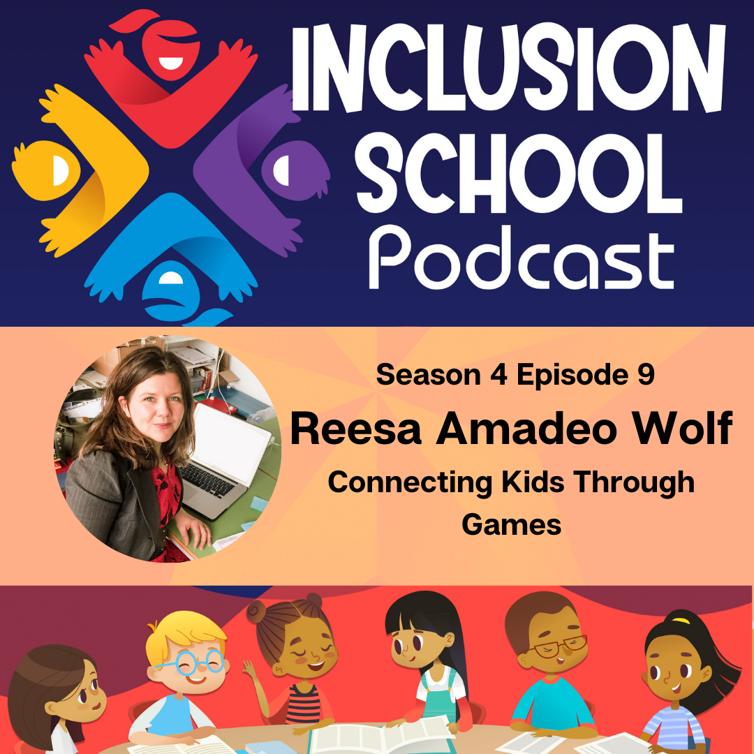 Connecting Kids Through Games with Reesa Amadeo Wolf
