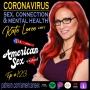 Artwork for Coronavirus: Sex, Connection & Mental Health w/ Kate Loree - Ep 123
