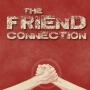 Artwork for The Friend Connection - 'Friendship Not Friending'