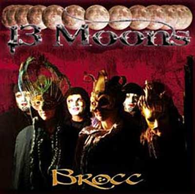 Brocc - 13 Moons