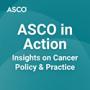 Artwork for Joint Assessment of ASCO, ESMO Value Frameworks in Focus on ASCO in Action Podcast