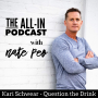 Artwork for All-In Kari Schwear - Question the Drink/Gray Area Drinking