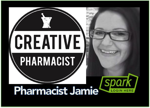 Pharmacist Jamie Share a New Creative SPARK - Pharmacy Podcast Episode 242