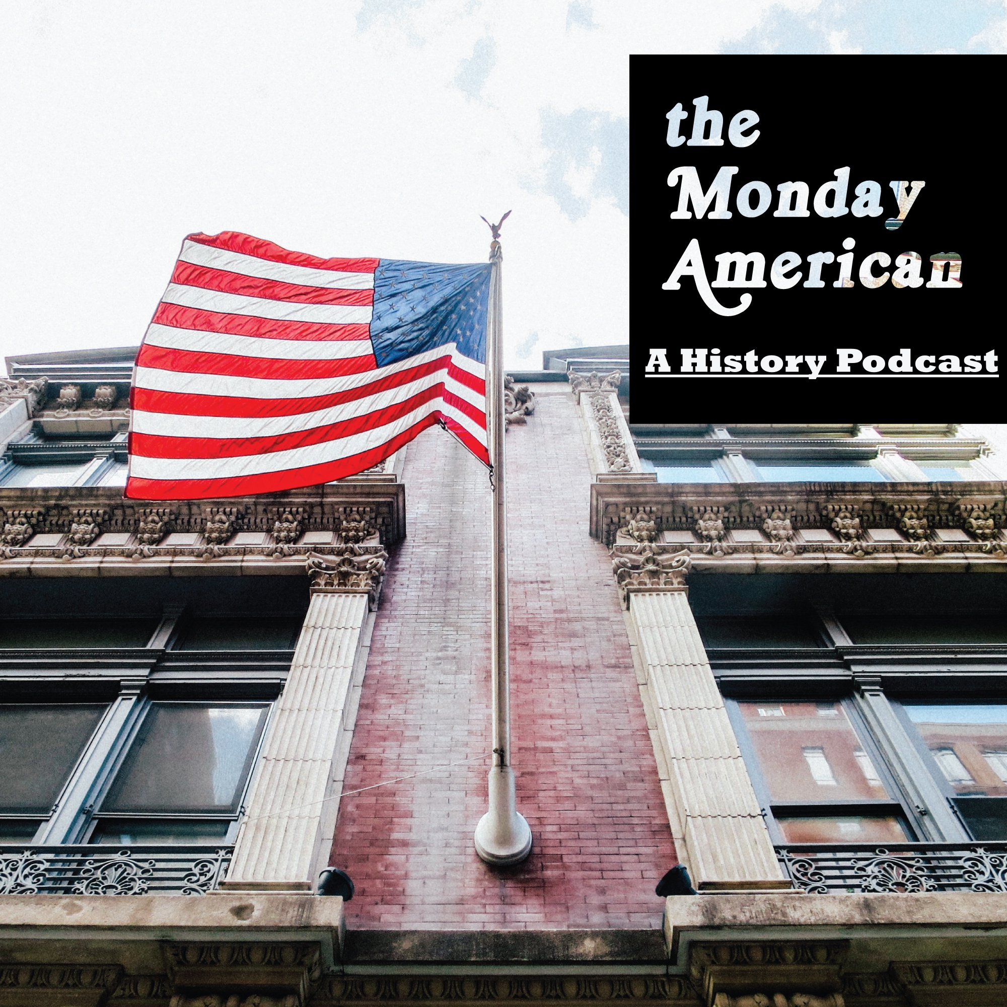 The Monday American: A History Podcast logo
