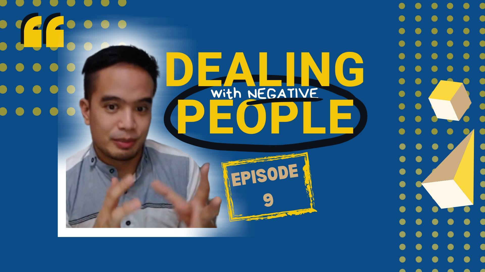 Dealing with Negative People - 5 Minutes to Happy EP 9 show art