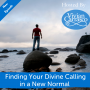 Artwork for Finding Your Divine Calling in a New Normal