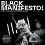 Artwork for Trailer: Black Manifesto!