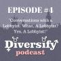 Artwork for #1.04 - Conversations with a Lobbyist. What, a Lobbyist? Yes, a Lobbyist!