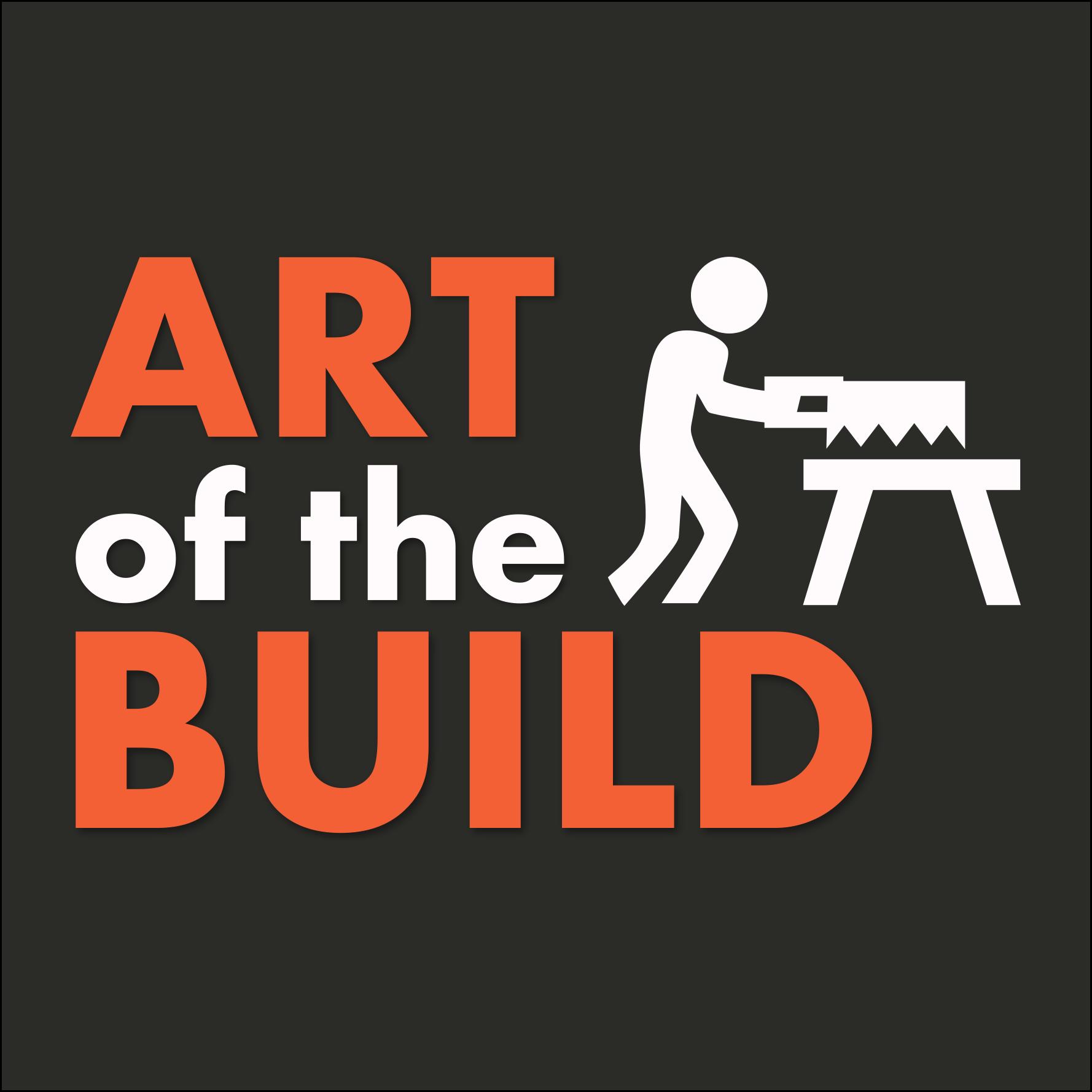 Art of the Build show art