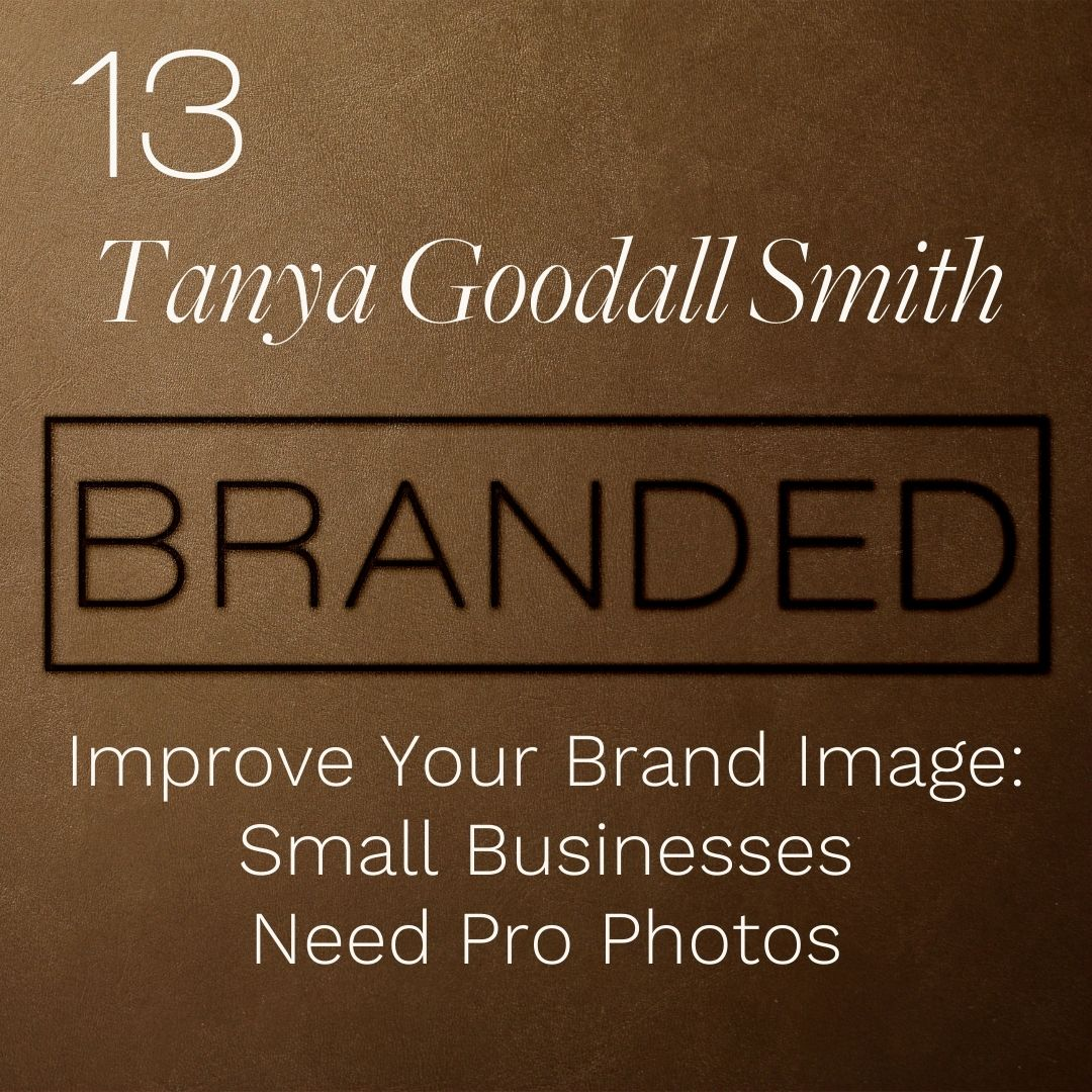 013 Tanya Goodall Smith: Improve Your Brand Image