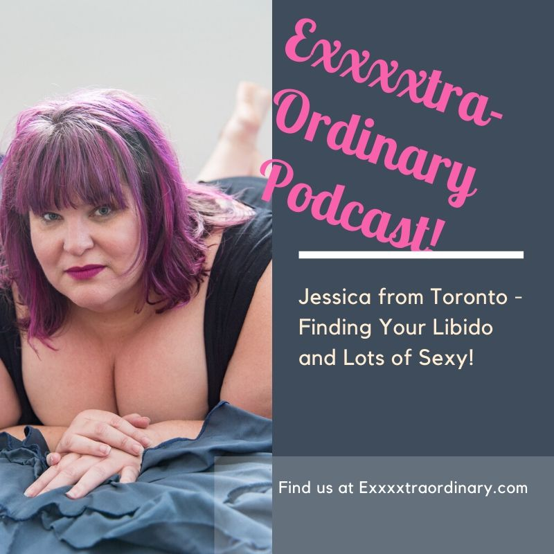 Sex-cation, Libido and Getting Some!