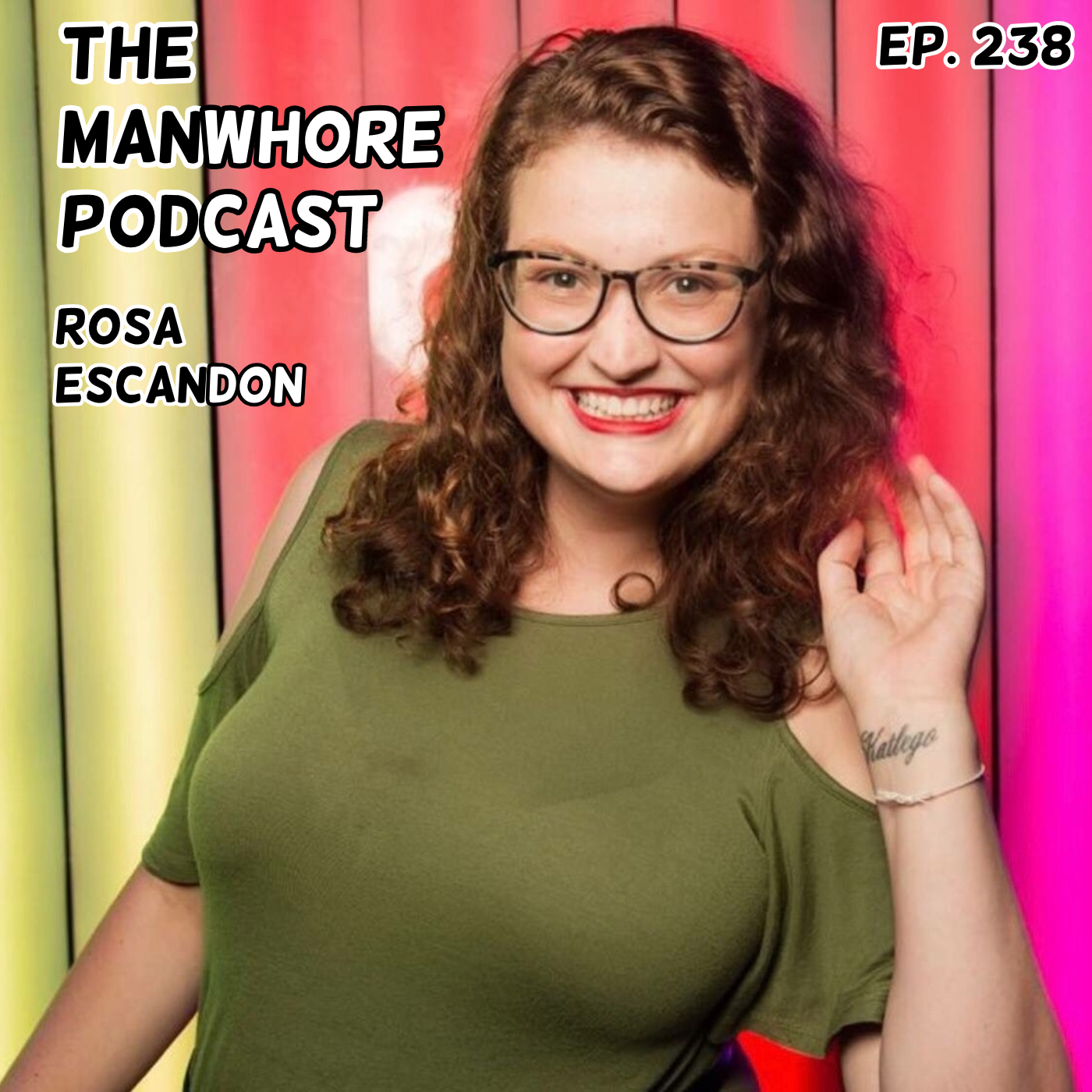 The Manwhore Podcast: A Sex-Positive Quest - Ep. 238: The Bisexual vs. Queer Debate with Rosa Escandon