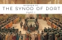 Artwork for Episode 57: The Synod of Dort (Part 1)