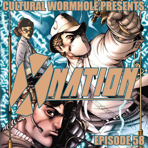 Cultural Wormhole Presents: X-Nation Episode 58