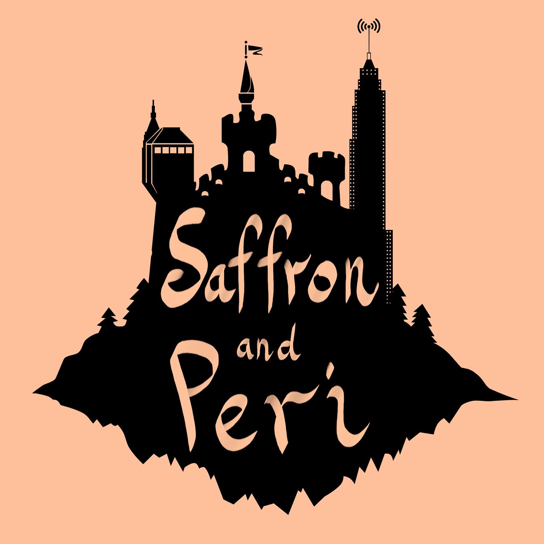 """""""    Saffron and Peri """" Podcast"""