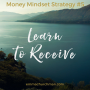 Artwork for Master Money Now: Mindset Strategy #5