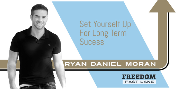 Set Yourself Up For Long-Term Success