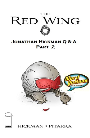 Jonathan Hickman Q&A Part 2
