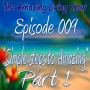 """Artwork for EP009 """"Simple steps to Amazing"""" (part 1)"""
